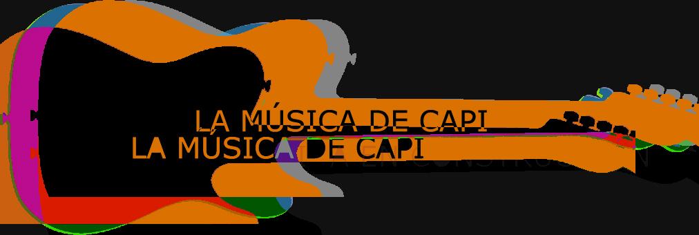 La Música de Capi